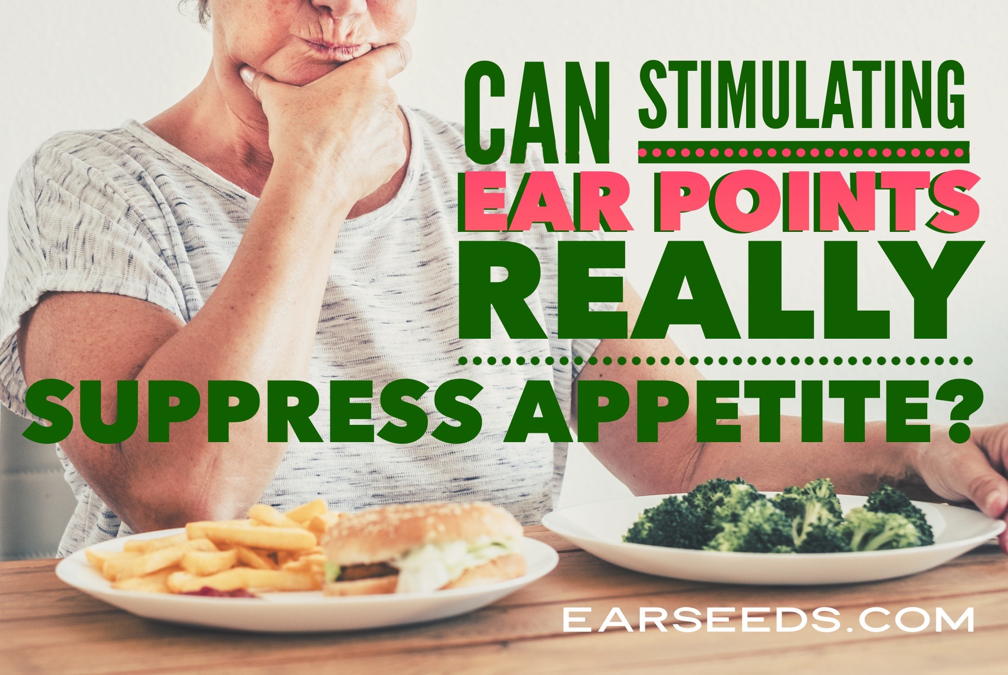 Can Stimulating Ear Points Really Suppress Appetite?